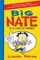 Big Nate: In A Class By Himself: In A Class By Himself