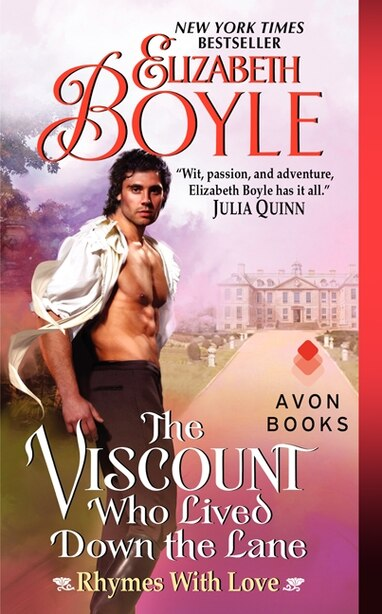 The Viscount Who Lived Down the Lane: Rhymes With Love de Elizabeth Boyle