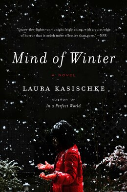 Book Mind Of Winter: A Novel by Laura Kasischke