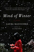Mind Of Winter: A Novel