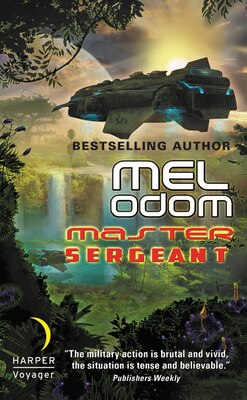 Book Master Sergeant: The Makaum War: Book One by Mel Odom