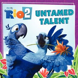 Book Rio 2: Untamed Talent: Untamed Talent by Cari Meister