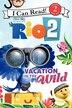 Rio 2: Vacation In The Wild: Vacation In The Wild by Catherine Hapka