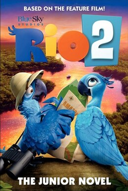 Book Rio 2: The Junior Novel: The Junior Novel by Christa Roberts