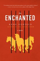 The Enchanted: A Novel
