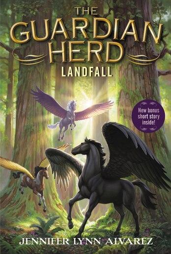 The Guardian Herd: Landfall by Jennifer Lynn Alvarez