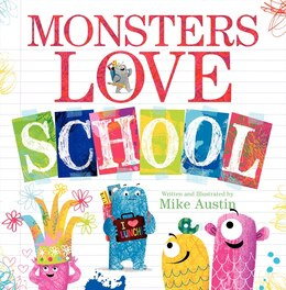 Book Monsters Love School by Mike Austin