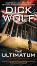 The Ultimatum: A Jeremy Fisk Novel by Dick Wolf