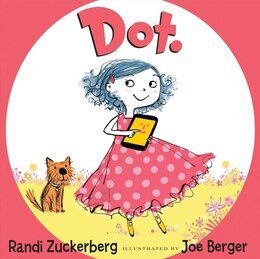 Book Dot. by Randi Zuckerberg