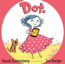 Book Dot. by Randi Zuckerberg