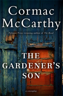 Book Gardener's Son by Cormac Mccarthy