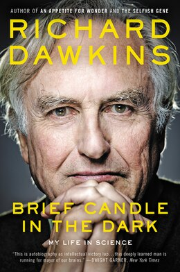 Book Brief Candle in the Dark: My Life in Science by Richard Dawkins
