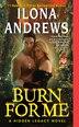 Burn for Me: A Hidden Legacy Novel by Ilona Andrews