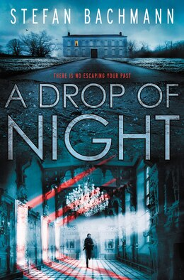 Book A Drop of Night by Stefan Bachmann