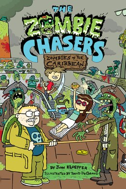 Book The Zombie Chasers #6: Zombies of the Caribbean: Zombies Of The Caribbean by John Kloepfer