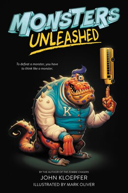 Book Monsters Unleashed by John Kloepfer