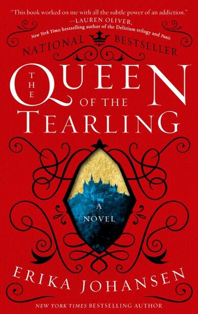 The Queen of the Tearling: A Novel by Erika Johansen