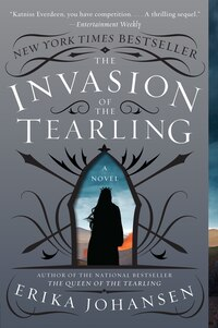 The Invasion of the Tearling: A Novel