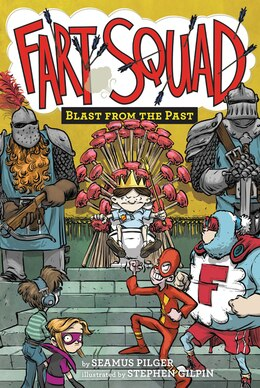 Book Fart Squad #6: Blast From The Past by Seamus Pilger