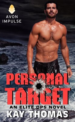 Book Personal Target: An Elite Ops Novel by Kay Thomas