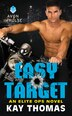 Easy Target: An Elite Ops Novel