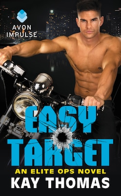 Book Easy Target: An Elite Ops Novel by Kay Thomas