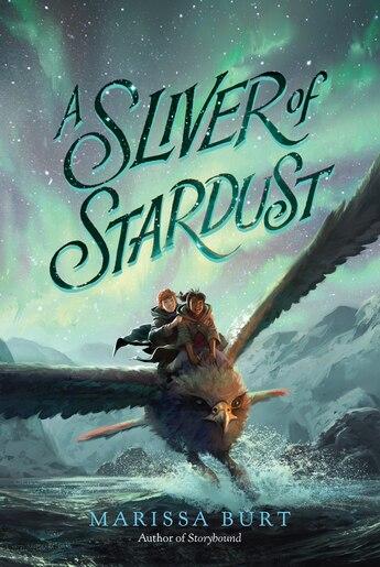A Sliver of Stardust by Marissa Burt