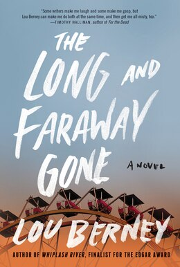 Book The Long And Faraway Gone: A Novel by Lou Berney