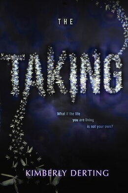 Book The Taking by Kimberly Derting