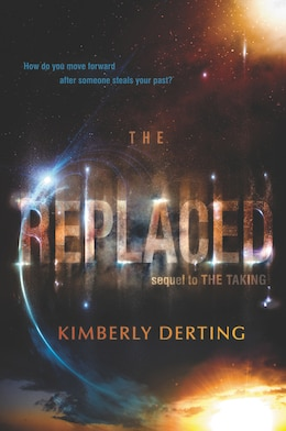 Book The Replaced by Kimberly Derting
