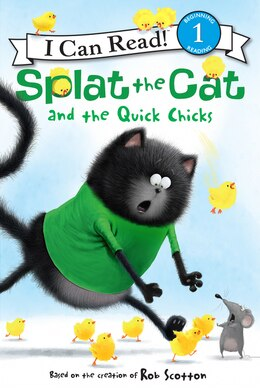 Book Splat The Cat And The Quick Chicks by Rob Scotton