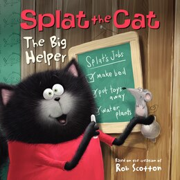 Book Splat The Cat: The Big Helper: The Big Helper by Rob Scotton