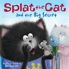Splat the Cat and the Big Secret