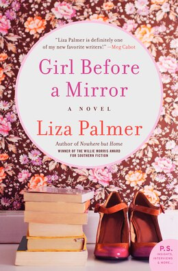 Book Girl Before A Mirror: A Novel by Liza Palmer
