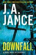 Downfall: A Brady Novel of Suspense by J. A. Jance