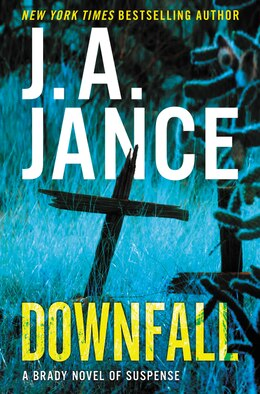 Book Downfall: A Brady Novel of Suspense by J. A. Jance