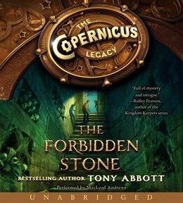 Book The Copernicus Legacy: The Forbidden Stone Cd: The Forbidden Stone Unabridged Cd by TONY ABBOTT