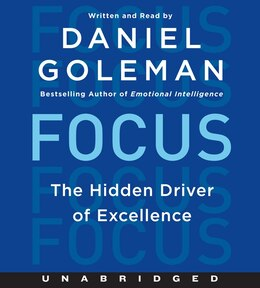 Book Focus Cd: The Hidden Driver of Excellence by Daniel Goleman