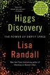 Higgs Discovery: The Power Of Empty Space: The Power Of Empty Space
