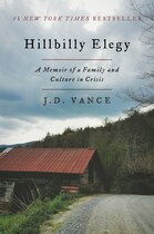 Book Hillbilly Elegy: A Memoir of a Family and Culture in Crisis by J. D. Vance