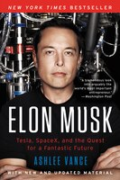 Book Elon Musk: Tesla, SpaceX, and the Quest for a Fantastic Future by Ashlee Vance