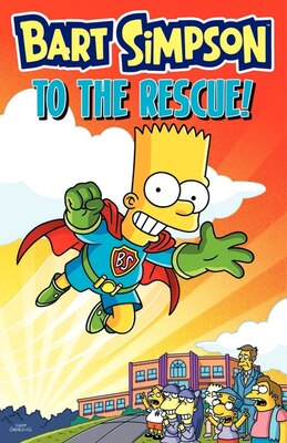 Book Bart Simpson To The Rescue! by Matt Groening