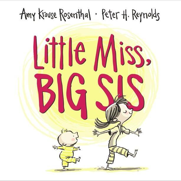 Little Miss, Big Sis de Amy Krouse Rosenthal