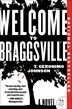 Welcome To Braggsville: A Novel by T. Geronimo Johnson