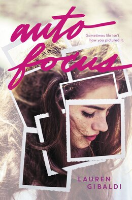 Book Autofocus by Lauren Gibaldi
