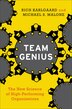 Team Genius: The New Science Of High-Performing Organizations by Rich Karlgaard