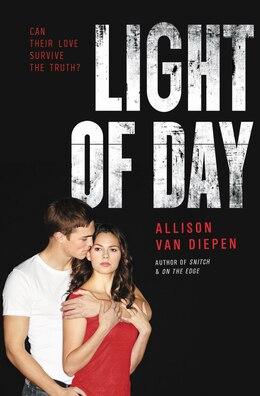 Book Light Of Day by Allison Van Diepen