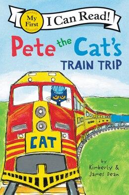 Book Pete The Cat's Train Trip by James Dean