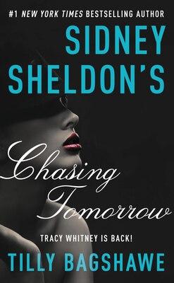 Book Sidney Sheldon's Chasing Tomorrow by Sidney Sheldon