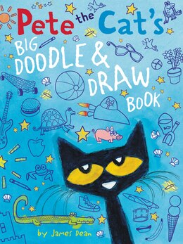Book Pete The Cat's Big Doodle & Draw Book by James Dean